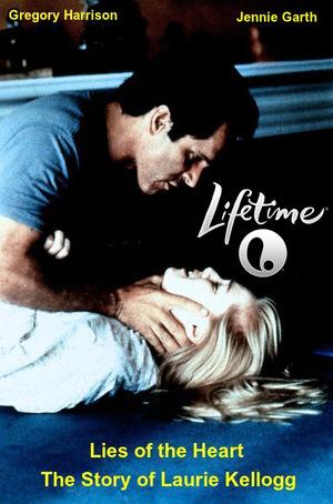 Фільм «Обманчивое сердце: История Лори Келлогг» (1994)