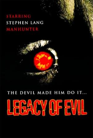 Фільм «Наследие зла» (1995)