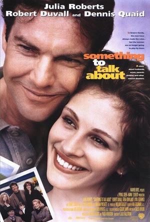 Фільм «Є про що поговорити» (1995)