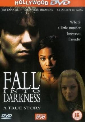 Фильм «Падение во тьму» (1996)