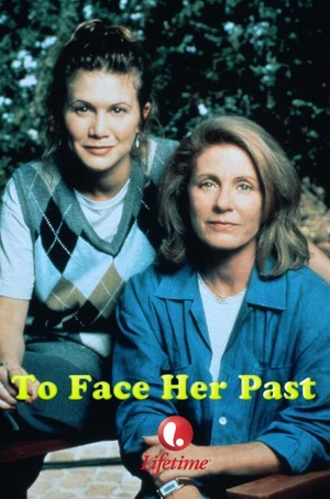 Фільм «To Face Her Past» (1996)