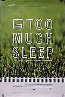 Фильм «Too Much Sleep» (1997)