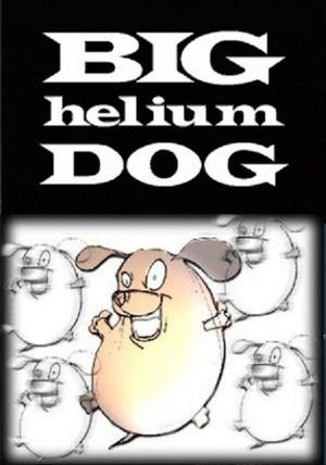 Фильм «Большая гелиевая собака» (1999)