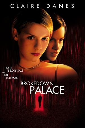 Фільм «Зруйнований палац» (1999)