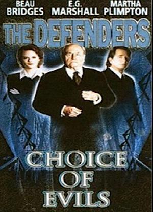 Фільм «The Defenders: Choice of Evils» (1998)