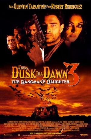Фільм «Від заходу до світанку 3: Донька ката» (1999)