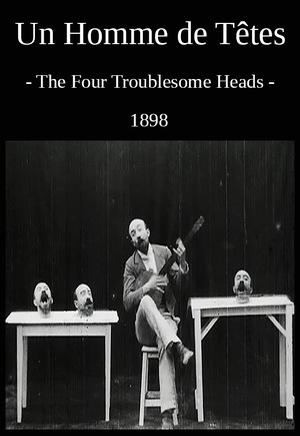 Фильм «У человека несколько голов» (1898)