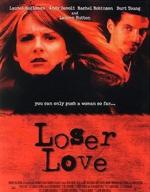 Фильм «Loser Love» (1999)