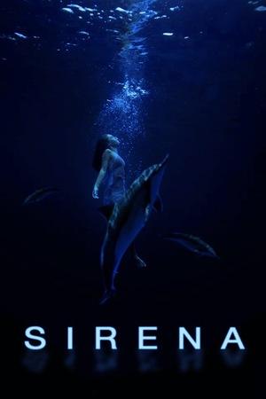 Фильм «Sirena» (2018)