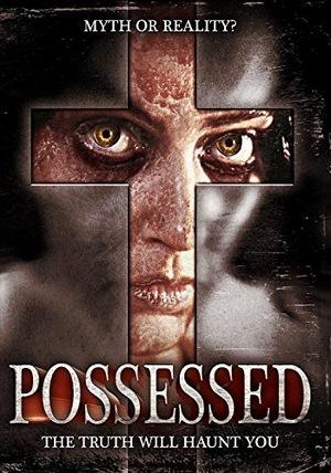 Фільм «Possessed» (2005)