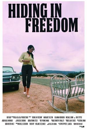 Фильм «Hiding in Freedom» (2016)