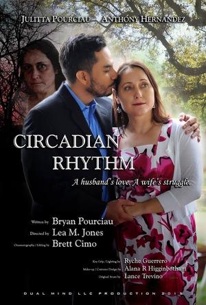 Фильм «Circadian Rhythm» (2015)