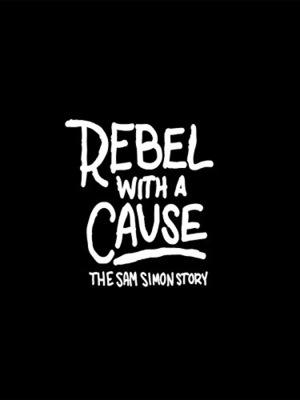 Фільм «Rebel with a Cause: The Sam Simon Story» (2015)