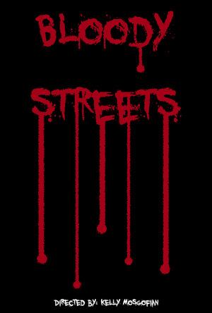 Фильм «Bloody Streets» (2014)