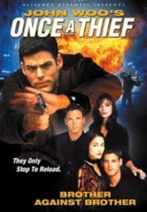 Фильм «Once a Thief: Brother Against Brother» (1997)