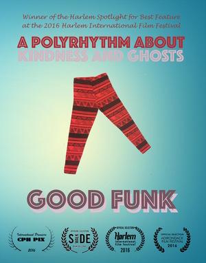 Фільм «Good Funk» (2016)