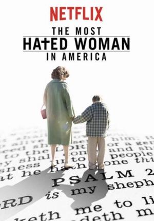 Фільм «Найбільш ненависна жінка Америки» (2017)