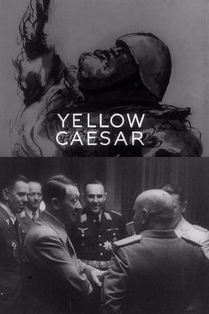 Фільм «Yellow Caesar» (1941)