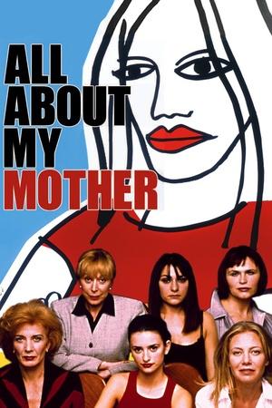 Фільм «Все про мою матір» (1999)