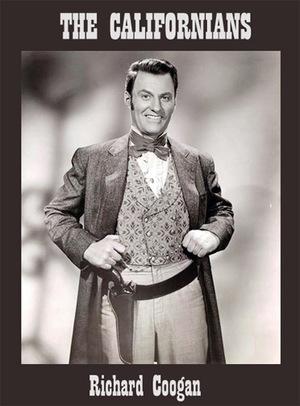 Сериал «Калифорнийцы» (1957 – 1959)