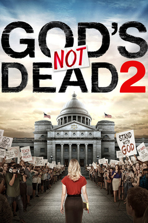 Фильм «Бог не умер 2» (2016)