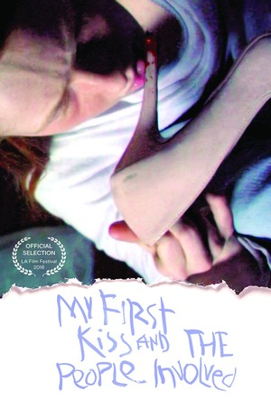 Фильм «My First Kiss and the People Involved» (2016)