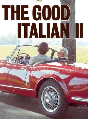 Фільм «The Good Italian II: The Prince Goes to Milan» (2016)