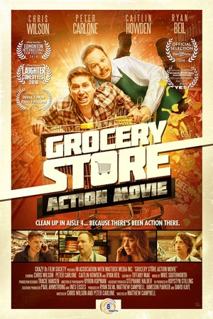 Фільм «Grocery Store Action Movie» (2016)