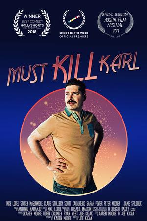 Фільм «Must Kill Karl» (2017)