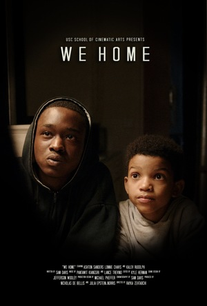 Фильм «We Home» (2016)