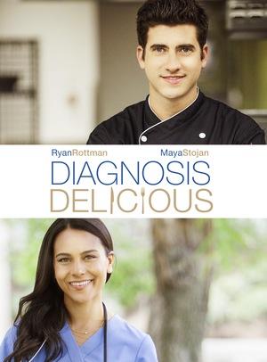 Фільм «Diagnosis Delicious» (2016)