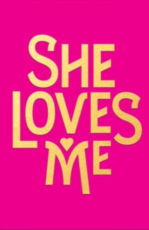 Фильм «She Loves Me» (2016)