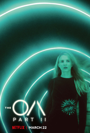Серіал «ОА» (2016 – 2019)