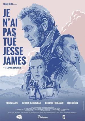Фільм «Я не убивал Джесси Джеймса» (2017)