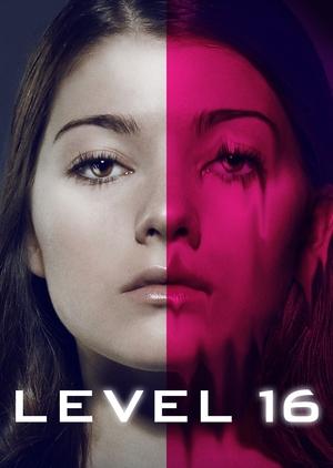 Фильм «Уровень 16» (2018)