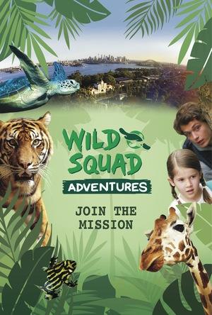Фильм «Wild Squad Adventures» (2017)