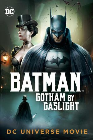 Мультфільм «Бэтмен: Готэм в газовом свете» (2018)
