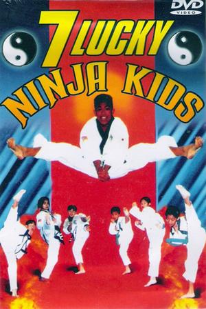 Фільм «7 Lucky Ninja Kids» (1989)