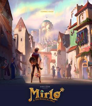 Мультфільм «Mirlo & the Magical Opus»