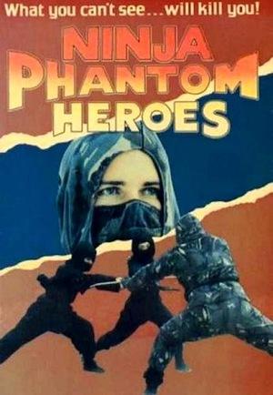 Фільм «Ninja Phantom Heroes» (1987)