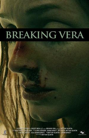 Фільм «Breaking Vera» (2017)