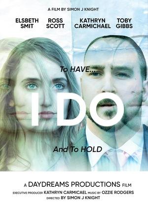 Фильм «I Do» (2017)