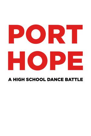 Фільм «Port Hope: High School Dance Battle» (2022)