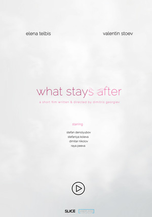 Фильм «What Stays After»
