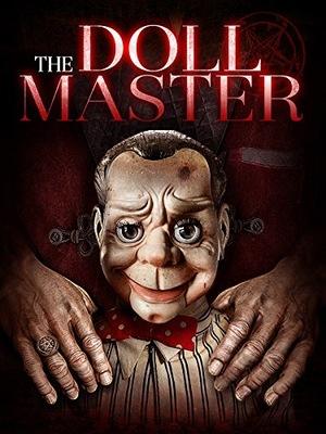 Фильм «The Doll Master» (2017)