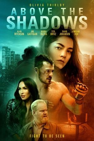 Фільм «Над тінями» (2017)