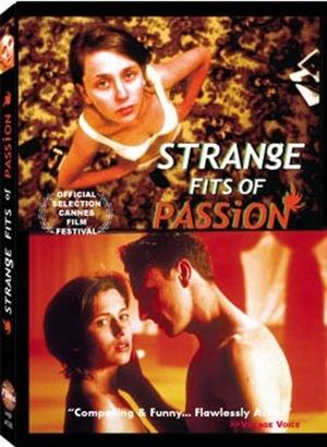 Фильм «Strange Fits of Passion» (1999)