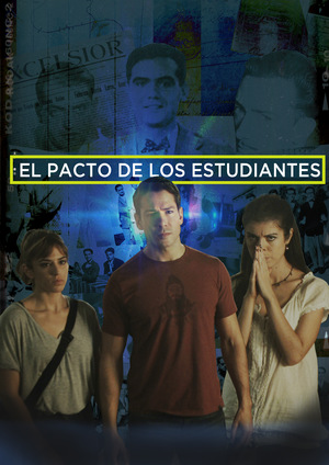 Фільм «El pacto de los estudiantes» (2018)
