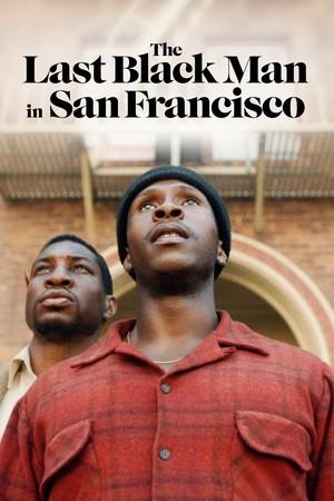 Фільм «Останній чорний в Сан-Франциско» (2019)