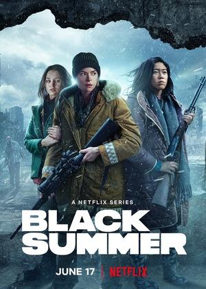 Сериал «Чёрное лето» (2019 – ...)